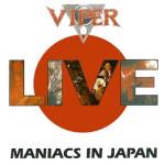 Viper – Maniacs in Japan (1993)
