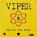Viper – Tem Pra Todo Mundo (1996)